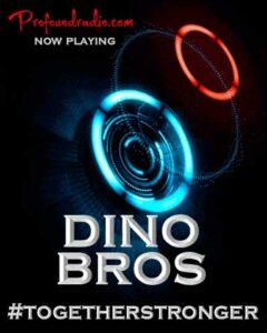 Dino Bros DJ on air on Profound Radio