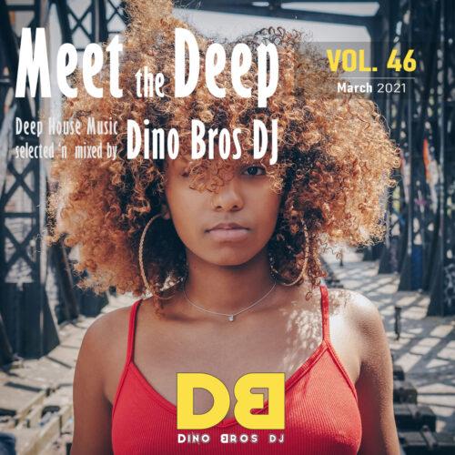 Meet the Deep, Vol. 46 - The deep dark energy of music