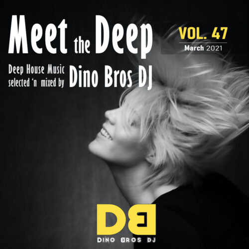 Meet the Deep, Vol. 47 - The circular mood of house music