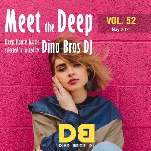 Meet the Deep, Vol. 52 - It's a cool deep house